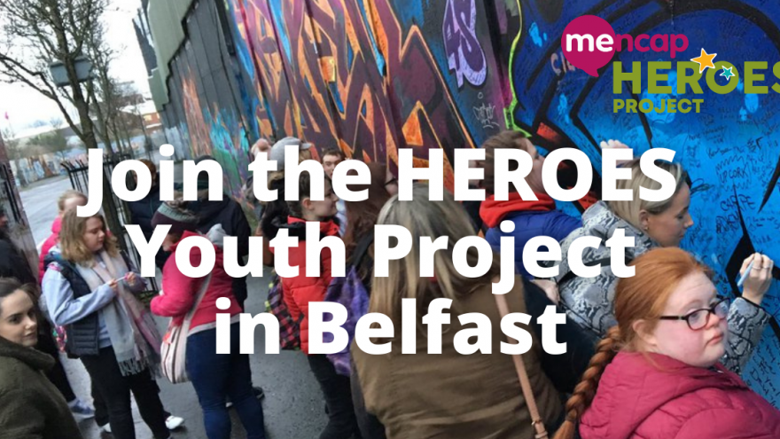 "Photo of young people together by wall decorated with graffiti. Text over the image reads ""Join the HEROES Youth Project in Belfast""."